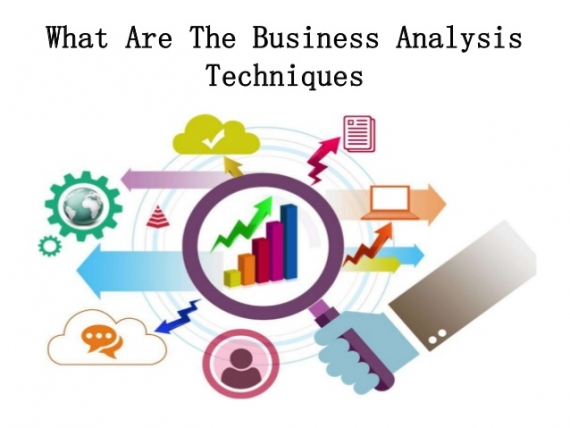 Business Analysis & Techniques to apply